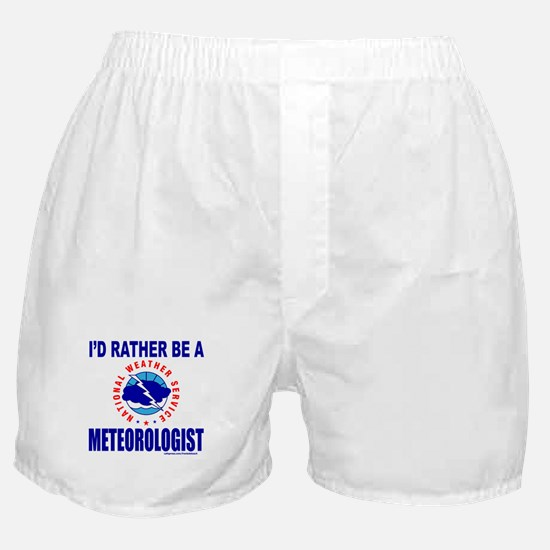 I'D RATHER BE A METEOROLOGIST Boxer Shorts