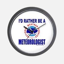 I'D RATHER BE A METEOROLOGIST Wall Clock