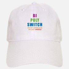 Bi Poly Switch Not Indecisive Greedy Baseball Baseball Cap