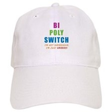 Bi Poly Switch Not Indecisive Greedy Baseball Cap