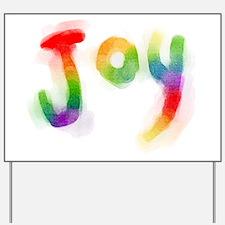 Rainbow Joy Yard Sign