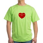 Anti-Valentine's Day Green T-Shirt