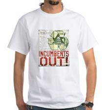INcumbents OUT Shirt