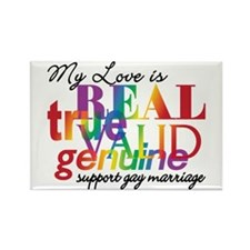 My Love Is Real Support Gay Marriage Rectangle Mag