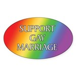 Support Gay Marriage Sticker (Oval)