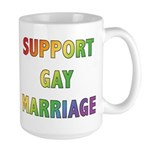 Support Gay Marriage Large Mug