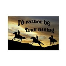 Rather Be Trail Riding - Rectangle Magnet