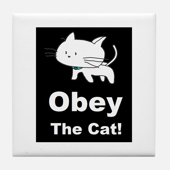 Obey the Cat! Tile Coaster