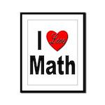 I Love Math Framed Panel Print
