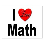 I Love Math Small Poster