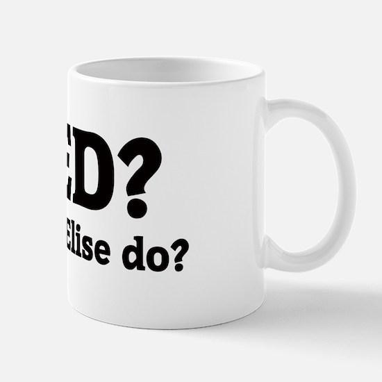 What would Elise do? Mug