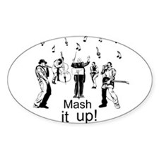 Mash it up! Decal