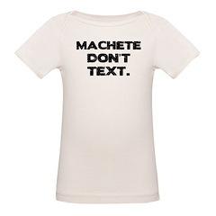 Machete Don't Text Tee
