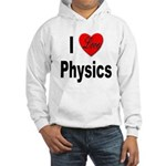 I Love Physics (Front) Hooded Sweatshirt