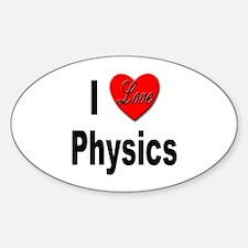 I Love Physics Oval Decal