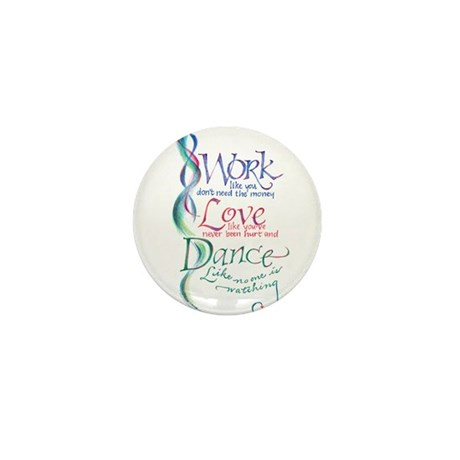 Work Love Dance Mini Button