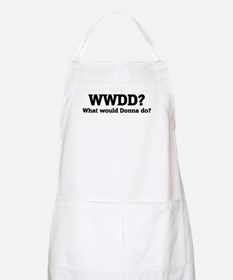 What would Donna do? BBQ Apron