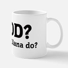 What would Diana do? Mug