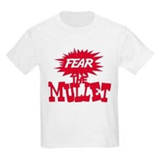 FEAR the Mullet! - T-Shirt
