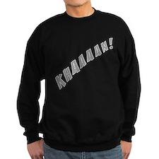 Khaaaan! Sweatshirt