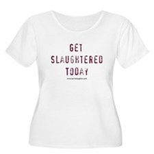 getslaughtered Plus Size T-Shirt
