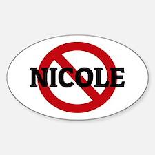 Anti-Nicole Oval Decal