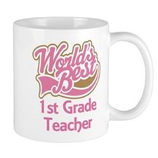 Worlds Best 1st Grade Teacher Mug