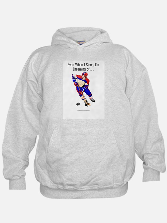 TOP I'm Dreaming of Hockey Hoodie