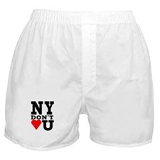 New York Don't Love You Boxer Shorts