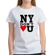New York Don't Love You Tee