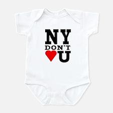 New York Don't Love You Infant Bodysuit
