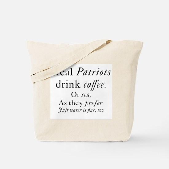 Real Patriots Drink Coffee Tote Bag