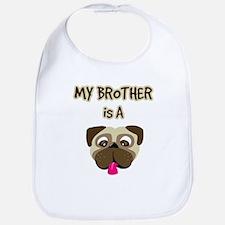My Brother is a Pug - Bib