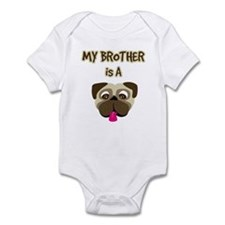 My Brother is a Pug - Infant Bodysuit