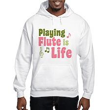 Flute is Life Hoodie