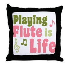 Flute is Life Throw Pillow