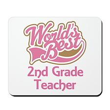 Worlds Best 2nd Grade Teacher Mousepad
