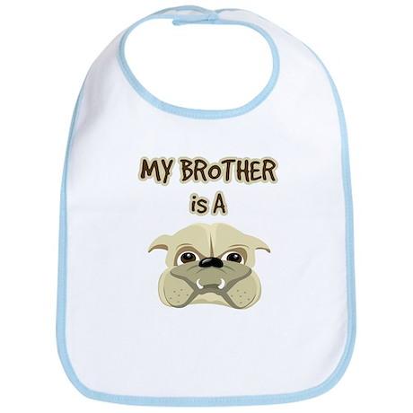 My Brother is a Bulldog - Bib