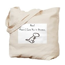 RAWR! Means I Love You in Dinosaur Tote Bag