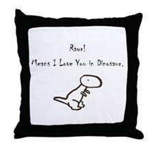RAWR! Means I Love You in Dinosaur Throw Pillow