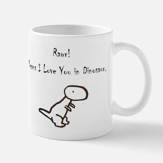 RAWR! Means I Love You in Dinosaur Mug