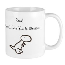 RAWR! Means I Love You in Dinosaur Mug