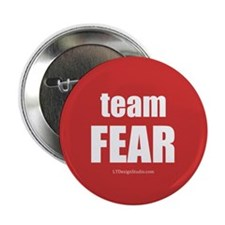 "Team Fear 2.25"" Button"