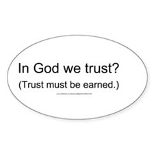 """""""In God We Trust?"""" Decal"""