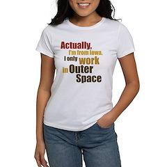 I'm From Iowa Women's T-Shirt