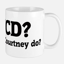 What would Courtney do? Mug