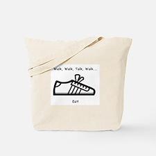 Walk, Talk, Eat Tote Bag