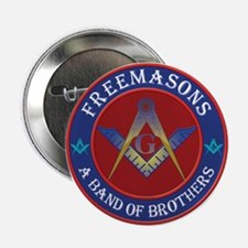 """Freemasons. A Band of Brothers 2.25"""" Button"""