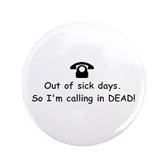 Calling in dead 3.5