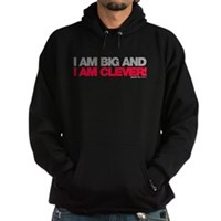 I Am Big And Clever Hoodie (dark)